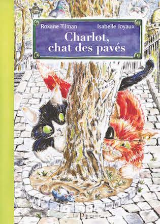 Charlot, chat des pavés Roxane Tilman et Isabelle Joyaux