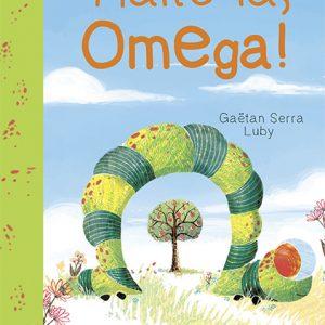 Halte-là Omega !